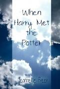 When Harry Met the Potter