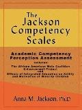 The Jackson Competency Scales: Academic Competency Perception Assessment