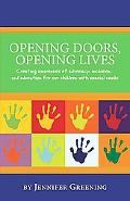 Opening Doors, Opening Lives: Creating awareness of advocacy, inclusion, and education for o...