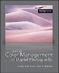 Color Management In Digital Photography Ten Easy Steps to True Colors in Photoshop