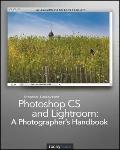 Photoshop CS and Lightroom :  A Photographer's Handbook