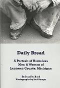 Daily Bread: A Portrait of Homeless Men & Women