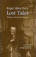 Edgar Allen Poe's Lost Tales