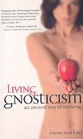 Living Gnosticism