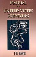 Manual of United States Surveying - System of Rectangular Surveying