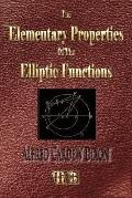 The Elementary Properties of the Elliptic Functions - with Examples