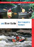 AMC River Guide New Hampshire/ Vermont