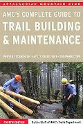 Complete Guide to Trail Building and Maintenance, 4th