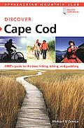 AMC Discover Cape Cod: AMC's guide to the best hiking, biking, and Paddling