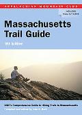 AMC Massachusetts Trail Guide 9th: AMC's Comprehensive Guide to Hiking Trails in Massachusetts