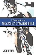 A Companion to The Cyclist's Training Bible