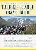 Graham Watson's Tour de France Travel Guide