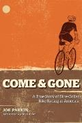 Come and Gone