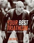 Your Best Triathlon : Advanced Training for Serious Athletes