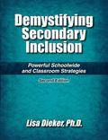 Demystifying Secondary Inclusion Powerful School-wide & Classroom Strategies