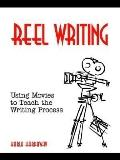 Reel Writing Using Movies to Teach the Writing Process