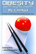 Obesity and Its Related Diseases in China: Impact of the Nutrition Transition in Urban and R...