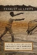 Exhaust the Limits : The Life and Times of a Global Peacebuilder