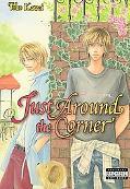 Just Around the Corner (Yaoi)