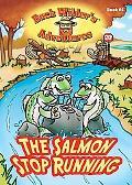 The Salmon Stop Running (Buck Wilder's Adventures) (Buck Wilder's Adventures)