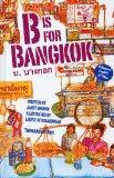 B is for Bangkok (Alphabetical World)