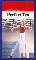 Perfect Ten A Going for the Gold Novel