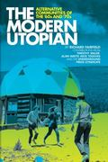 Modern Utopian : Alternative Communities Then and Now