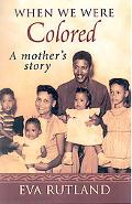 When We Were Colored A Mother's Story