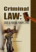 Criminal Law : State and Federal Perspectives