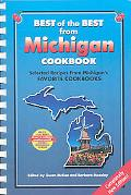 Best of the Best from Michigan Cookbook: Selected Recipes from Michigan's Favorite Cookbooks...