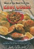 Best of the Best from the East Coast Cookbook: Selected Recipes from the Favorite Cookbooks ...