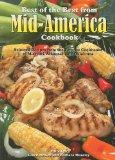 Best of the Best from Mid-America Cookbook (Best of the Best Regional Cookbook)