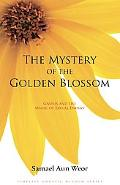 Mystery of the Golden Blossom: Gnosis and the Magic of Sexual Energy