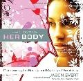 Theology of His Body/Theology of Her Body: Discovering the Strength & Mission of Masculinity...
