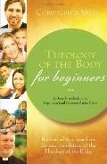 Theology of the Body for Beginners 2nd Edition