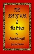 Art of War and the Prince by Machiavelli - Special Edition