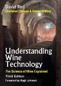 Understanding Wine Technology : The Science of Wine Explained