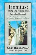 Tinnitus: A Decade of Specific Proven Strategies for Turning Down the Noise in Your Head: Tu...