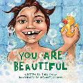 You Are Beautiful (You Are Important Series)