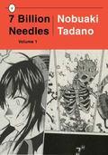 7 Billion Needles, Volume 1
