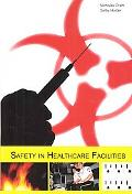 Safety in Healthcare Facilities