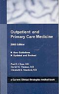 Outpatient and Primary Care Medicine, 2008 Edition