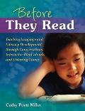 Before They Read: Teaching Language and Literacy Development Through Conversations, Interact...