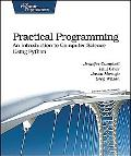 Practical Programming: An Introduction to Computer Science Using Python