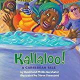 Kallaloo! A Caribbean Tale