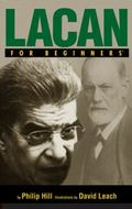 Lacan For Beginners (For Beginners (Steerforth Press))