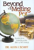 Beyond the Melting Pot : Jewish Life and Learning at the Turn of the Century