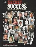 Secret of Their Success: Interviews with Legends and Luminaries