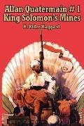 Allan Quatermain #1: King Solomon's Mines