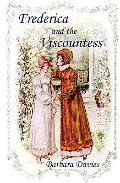 Frederica and the Viscountess : And the Adventures of Murdering Meg